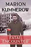 Fatal Encounter (War Girls Book 5)