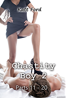 Chastity boy parts 1 10 kindle edition by katt ford literature chastity boy 2 parts 11 20 fandeluxe Choice Image