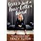 Fear Is Just a Four-Letter Word: How to Develop the Unstoppable Confidence to Own Any Room (English Edition)