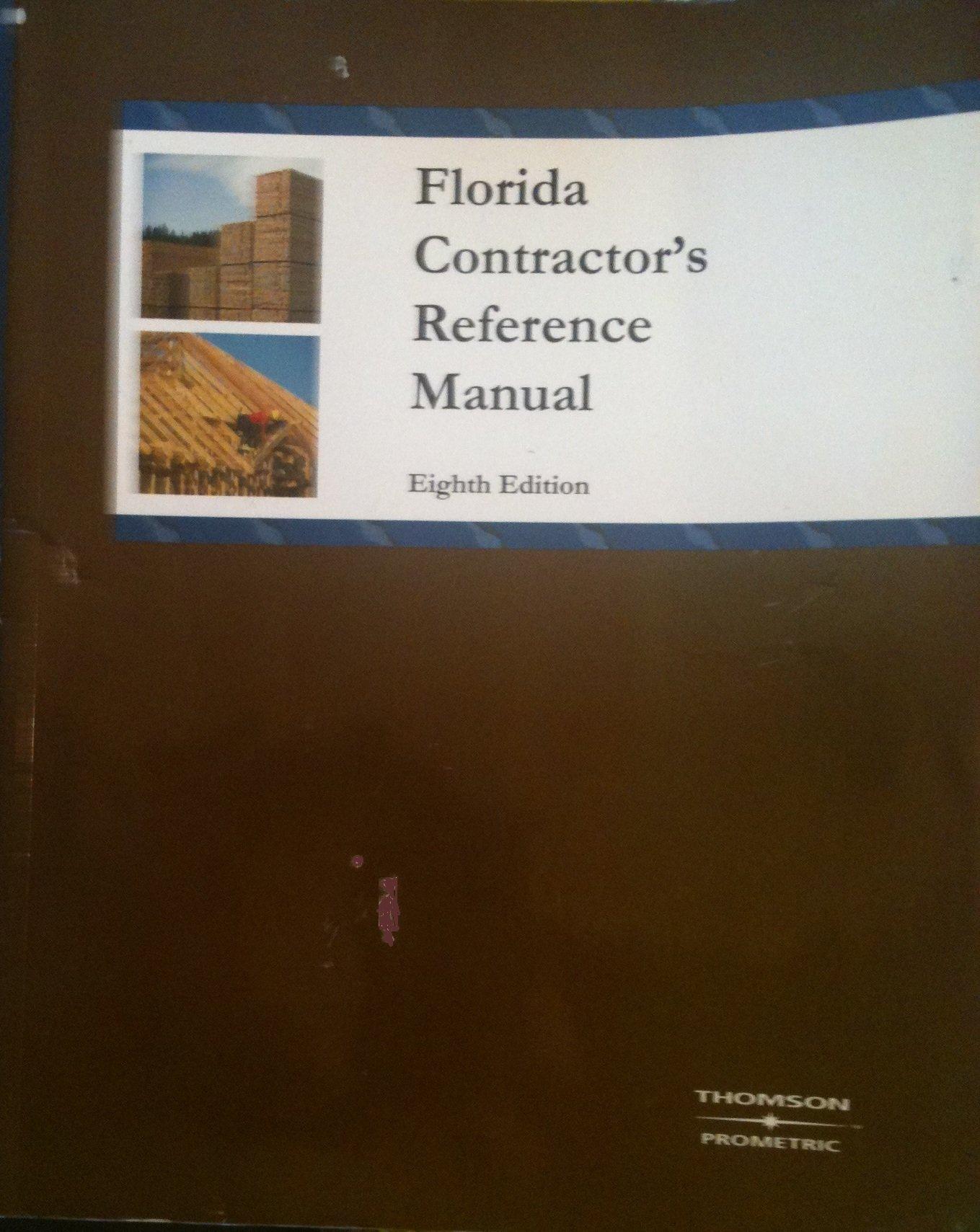 Florida Contractor's Reference Manual (2006 Edition): Prometric:  9781931345255: Amazon.com: Books