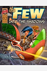The Few Episode Two (The Few Comic Series) Kindle Edition