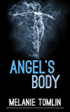 Angel's Body (Angel Series Book 4) (English Edition)