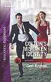 Colton's Mistaken Identity