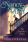 The Vanishing Statue (Nancy Drew Diaries Book 20)