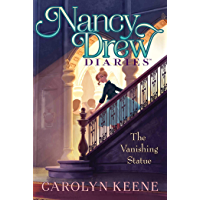 The Vanishing Statue (Nancy Drew Diaries Book 20)