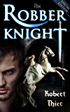 The Robber Knight - Special Edition (The Robber Knight Saga Book 1)