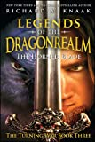 Legends of the Dragonrealm: The Horned Blade (The Turning War Book Three) (Legends of the Dragonrealm: The Turning War)