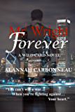 Mr. Wright Forever: A Wild Card Novel (Book 2) (The Wild Card Series)