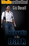 Secrets In The Dark