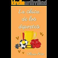 La chica de los deportes (Chicas Magazine nº 2) (Spanish Edition)