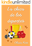 La chica de los deportes (Chicas Magazine nº 2)