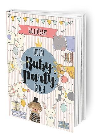 Hallo Baby   Das Baby Party Buch Für Die Beste Babyparty Vor Der Geburt Mit