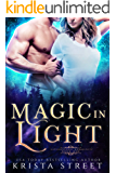 Magic in Light: Paranormal Shifter Romance (Supernatural Community Book 1)