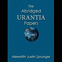 The Abridged Urantia Papers