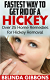 Fastest Ways to Get Rid of a Hickey: Over 25 Home Remedies for Hickey Removal