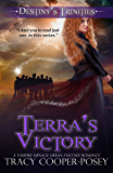 Terra's Victory (Destiny's Trinities Book 7)