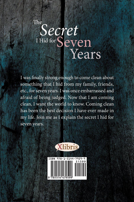 The Secret I Hid For Seven Years: Lesa: 9781514479599: Amazon: Books