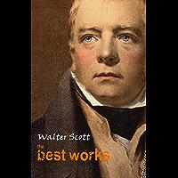 Walter Scott: The Best Works (English Edition)