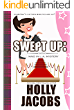Swept Up: A Maid In LA Mystery