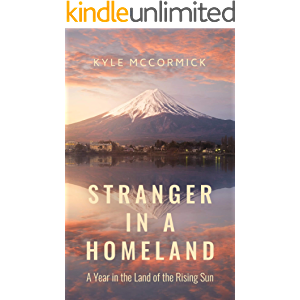 Stranger in a Homeland: A Year in the Land of the Rising Sun