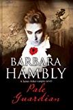 Pale Guardian: A Vampire Mystery (A James Asher Vampire Novel)