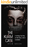 The Kuřim Case: A Terrifying True Story of Child Abuse, Cults & Cannibalism (True Crime) (English Edition)
