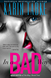 In a Bad Way (Bad Boys of the Bay Book 2)