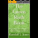 The Green Rush Book: Encyclopedia of Publicly Traded Marijuana Stocks (English Edition)