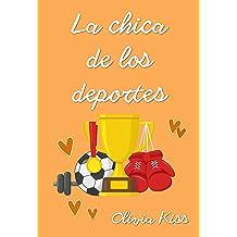 La chica de los deportes (Chicas Magazine nº 2) (Spanish Edition) Oct 04, 2017