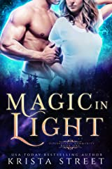 Magic in Light: Paranormal Shifter Romance (Supernatural Community Book 1) Kindle Edition