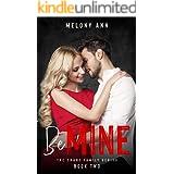 Be Mine: A Mafia Billionaires Romance (The Crane Family Series Book 4)