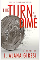 The Turn of the Dime Kindle Edition
