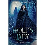 Wolf's Lady (Magic & Mechanicals Book 1)