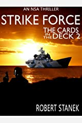 Strike Force. The Cards in the Deck #2 (An NSA Spy Thriller) Kindle Edition