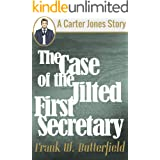 The Case of the Jilted First Secretary (A Carter Jones Story Book 1)