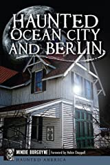Haunted Ocean City and Berlin (Haunted America)