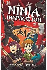 Ninja Inspiration Kindle Edition