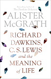 Richard Dawkins, C.S. Lewis and the Meaning of Life