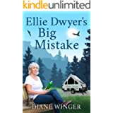 Ellie Dwyer's Big Mistake: Book 2 of the Ellie Dwyer Series