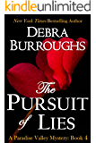 The Pursuit of Lies, Mystery with a Romantic Twist (Paradise Valley Mystery Series Book 4)