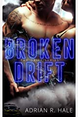 Broken Drift (The Drift Series Book 2) Kindle Edition
