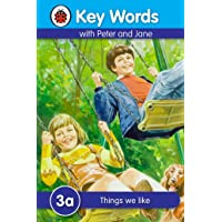 Key Words 3a: Things We Like