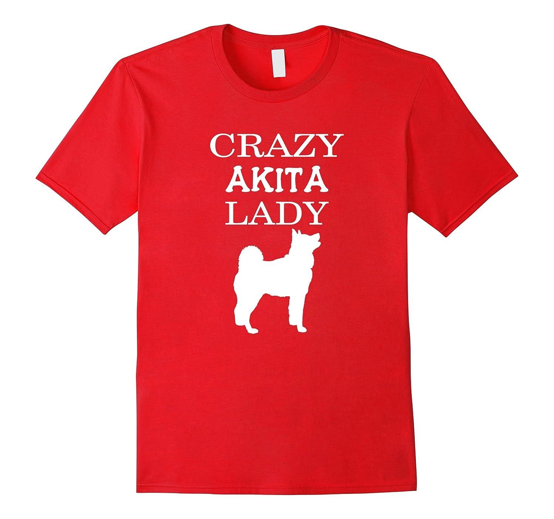 Akita T-shirt - Crazy Akita lady-TH