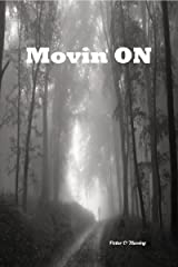 Movin' On Kindle Edition