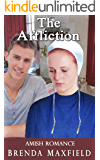 Amish Romance: The Affliction (Willa's Story Book 1)