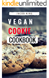 Vegan Cookie Cookbook: Delicious And Easy Vegan Cookie Recipes (English Edition)