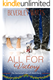 All For Victory: A Romantic Comedy (The Dartmouth Diaries Book 3)