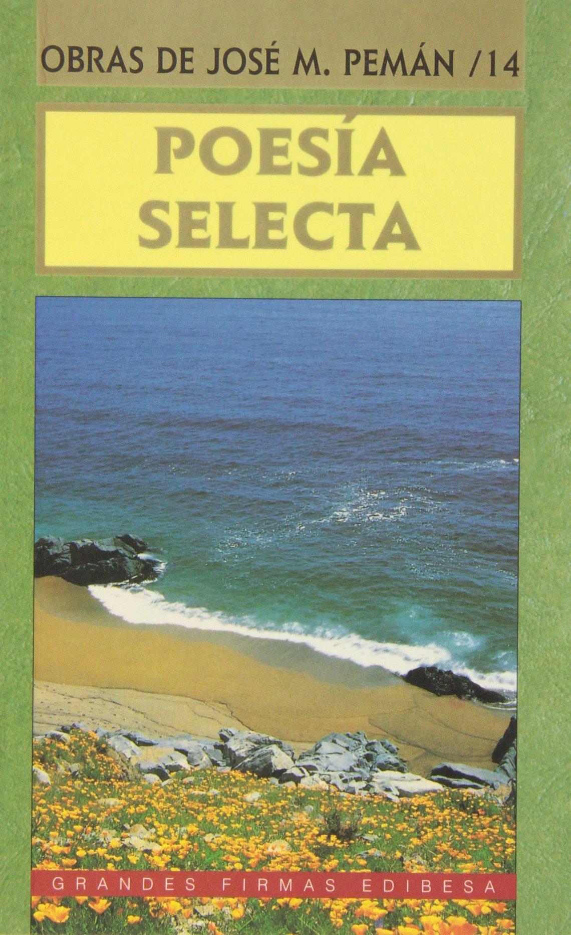 Poesía selecta (Grandes firmas Edibesa): Amazon.es: Pemán, José María: Libros