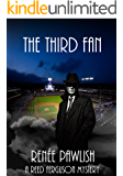 The Third Fan (The Reed Ferguson Mystery Series Book 9)