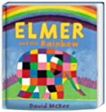 Elmer and the Rainbow: Board Book (Elmer Picture Books)